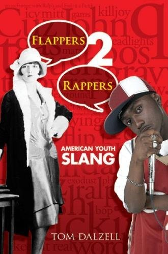 9780486475875: Flappers 2 Rappers: American Youth Slang