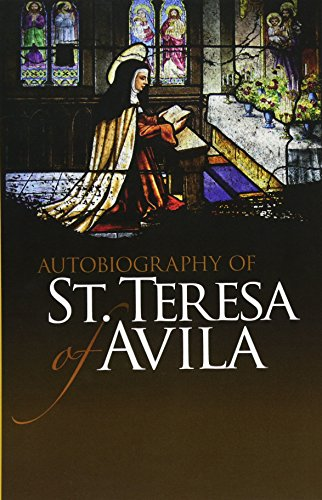9780486475981: Autobiography of St. Teresa of Avila (Dover Books on Western Philosophy)