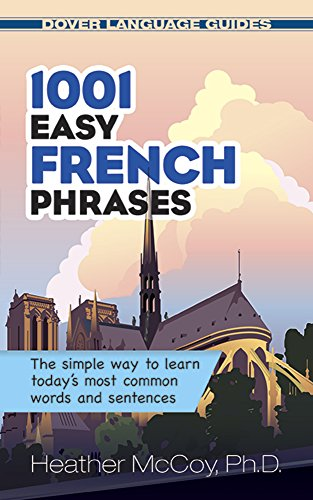9780486476209: 1001 Easy French Phrases (Dover Language Guides) (Dover Language Guides French)
