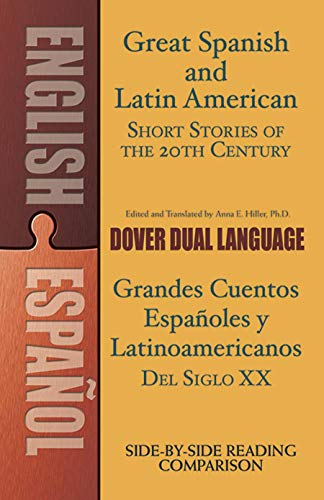 9780486476247: Great Spanish and Latin American Short Stories of the 20th Century/Grandes cuentos españoles y latinoamericanos del siglo XX: A Dual-Language Book (Dover Dual Language Spanish)