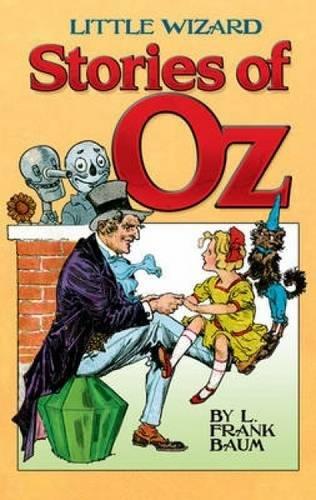 9780486476445: Little Wizard Stories of Oz (Dover Children's Classics)