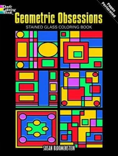 9780486476728: Geometric Obsessions Stained Glass Coloring Book (Dover Design Stained Glass Coloring Book)