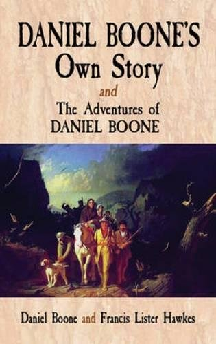 Daniel Boone's Own Story & The Adventures: Daniel Boone, Francis