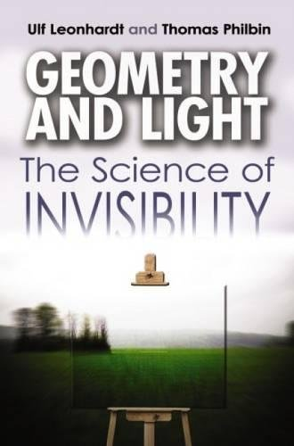 9780486476933: Geometry and Light: The Science of Invisibility (Dover Books on Physics)