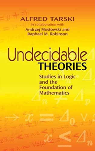 9780486477039: Undecidable Theories: Studies in Logic and the Foundation of Mathematics (Dover Books on Mathematics)