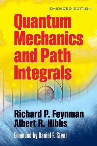 9780486477220: Quantam Mechanics and Path Integrals (Dover Books on Physics)