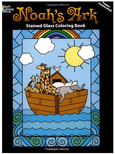 9780486477244: Noah's Ark Stained Glass Coloring Book (Dover Stained Glass Coloring Book)