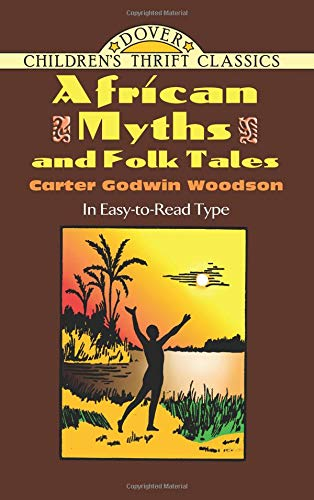 9780486477343: African Myths and Folk Tales (Dover Children's Thrift Classics)