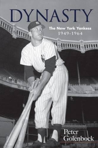 9780486477367: Dynasty: The New York Yankees, 1949-1964 (Dover Baseball)