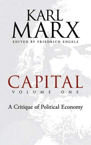 9780486477480: Capital, Volume One: A Critique of Political Economy