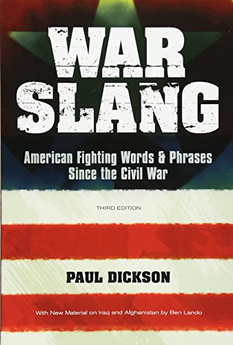 9780486477503: War Slang: American Fighting Words & Phrases Since the Civil War, Third Edition