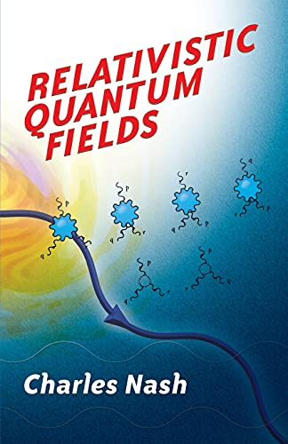9780486477527: Relativistic Quantum Fields (Dover Books on Physics)