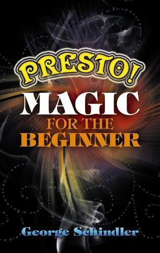 9780486477596: Presto! Magic for the Beginner (Dover Magic Books)