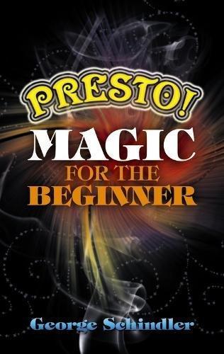 9780486477596: Presto! Magic for the Beginner (Dover Magic Books)