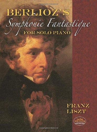 9780486477619: Berlioz's Symphonie Fantastique for Solo Piano (Dover Music for Piano)