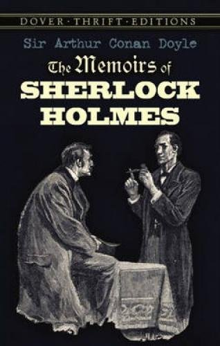 The Memoirs of Sherlock Holmes (Dover Thrift: Sir Arthur Conan