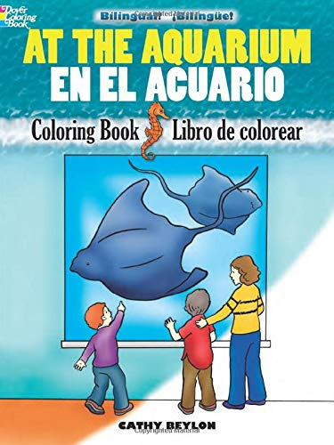 9780486478135: At the Aquarium/En el Acuario: Bilingual Coloring Book (Dover Children's Bilingual Coloring Book) (English and Spanish Edition)