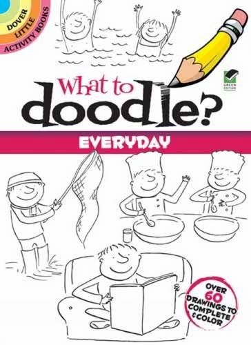9780486478166: What to Doodle? Everyday (Dover Doodle Books)