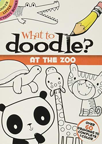 9780486478180: What to Doodle? At the Zoo (Dover Doodle Books)
