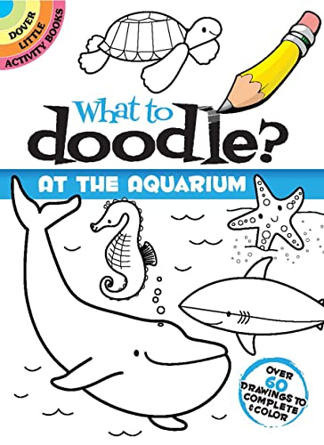 9780486478197: What to Doodle? at the Aquarium