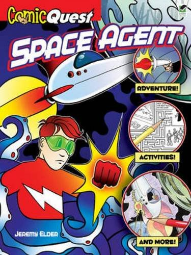 9780486478289: ComicQuest SPACE AGENT (Dover Children's Activity Books)