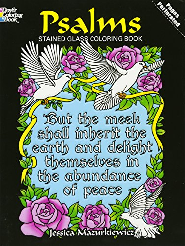 Psalms Stained Glass Coloring Book Dover Stained Glass Coloring Book