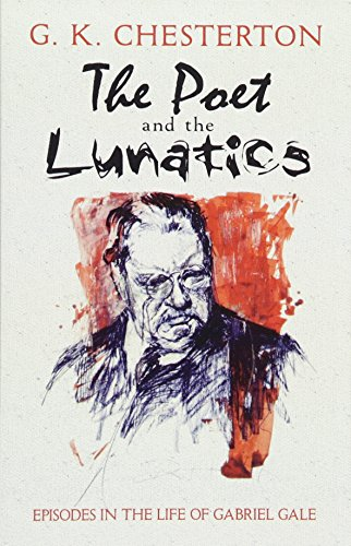 9780486478432: The Poet and the Lunatics: Episodes in the Life of Gabriel Gale (Dover Books on Literature & Drama)