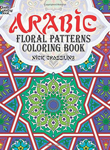 9780486478470: Arabic Floral Patterns Coloring Book