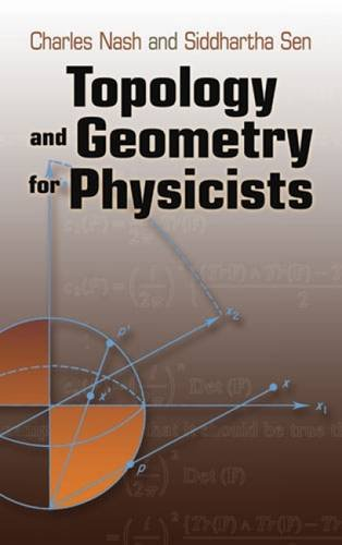 9780486478524: Topology and Geometry for Physicists (Dover Books on Mathematics)
