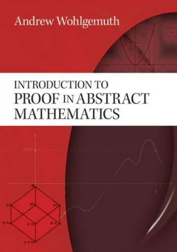 9780486478548: Introduction to Proof in Abstract Mathematics (Dover Books on Mathematics)