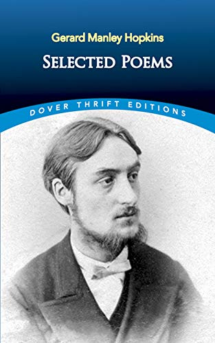 Selected Poems of Gerard Manley Hopkins (Dover: Gerard Manley Hopkins