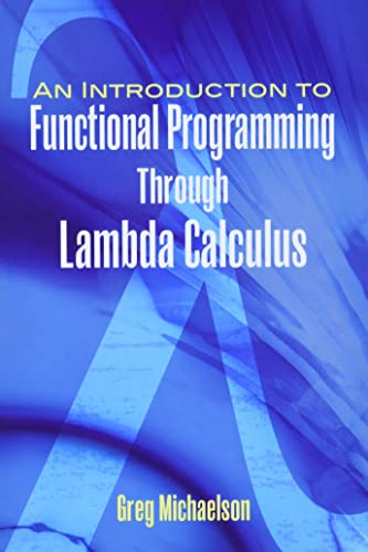 9780486478838: An Introduction to Functional Programming Through Lambda Calculus (Dover Books on Mathematics)