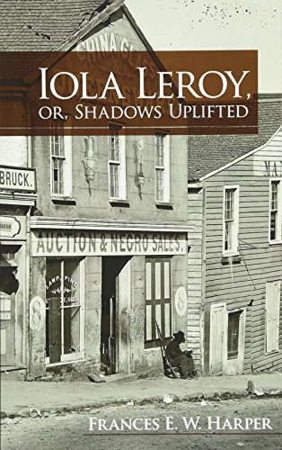 9780486479019: Iola Leroy, Or, Shadows Uplifted (Dover Books on Literature & Drama)