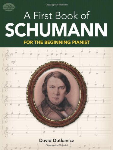 9780486479057: A First Book of Schumann: 32 Arrangements for the Beginning Pianist (Dover Music for Piano)