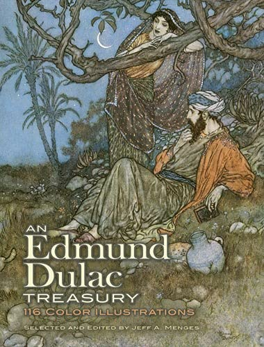 9780486479118: An Edmund Dulac Treasury: 116 Color Illustrations (Dover Fine Art, History of Art)