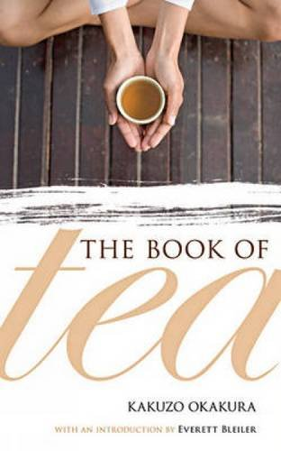 Book of Tea: Kakuzo Okakura, Everett