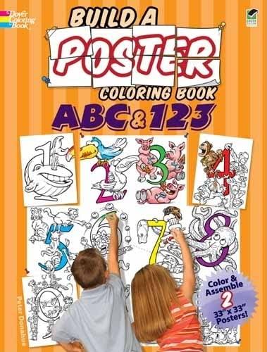 Build a Poster Coloring Book--ABC & 123 (Dover Build A Poster Coloring Book): Peter Donahue