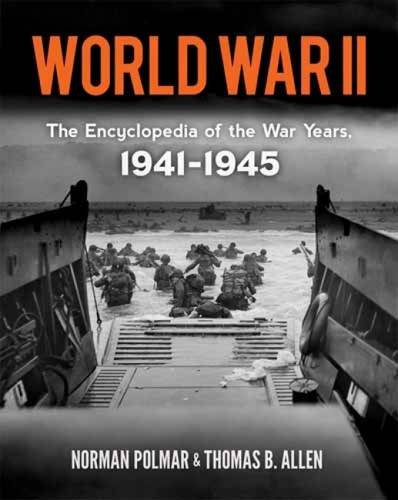 9780486479620: World War II: The Encyclopedia of the War Years, 1941-1945 (Dover Military History, Weapons, Armor)