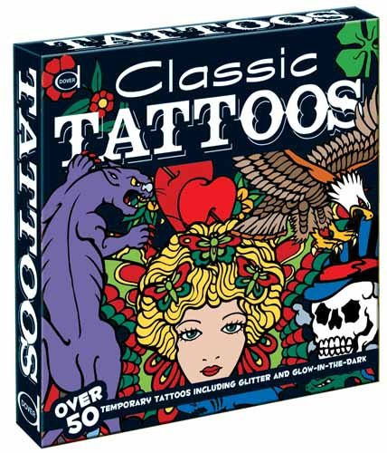 9780486479965: Classic Tattoos: Over 50 Temporary Tattoos including Glitter and Glow-in-the-Dark (Dover Fun Kits)