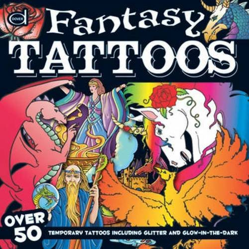 9780486479972: Fantasy Tattoos: Over 50 Temporary Tattoos including Glitter and Glow-in-the-Dark (Dover Fun Kits)