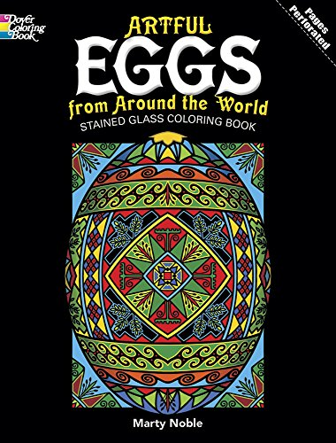 9780486480251: Artful Eggs from Around the World Stained Glass Coloring Book (Dover Design Stained Glass Coloring Book)