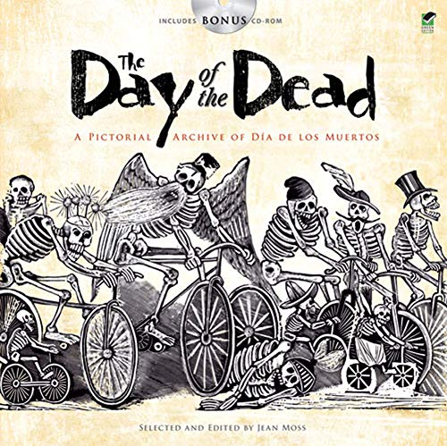 9780486480268: The Day of the Dead: A Pictorial Archive of Dia de los Muertos (Dover Pictorial Archive)