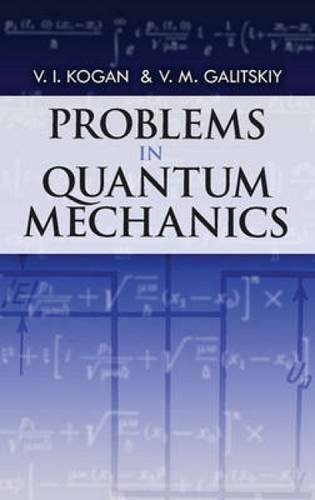 9780486480886: Problems in Quantum Mechanics