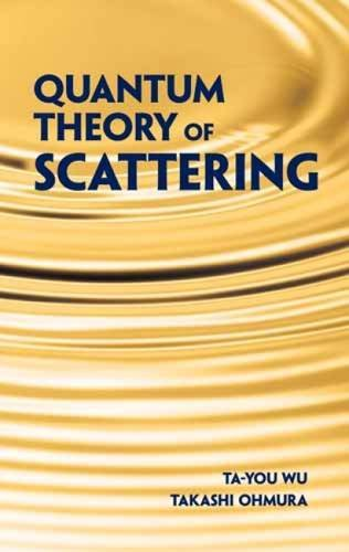 9780486480893: Quantum Theory of Scattering (Dover Books on Physics)