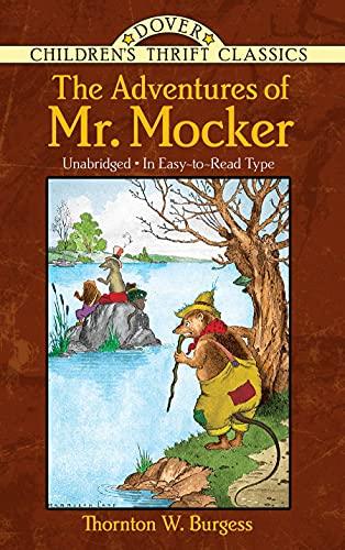 9780486481012: The Adventures of Mr. Mocker (Dover Children's Thrift Classics)