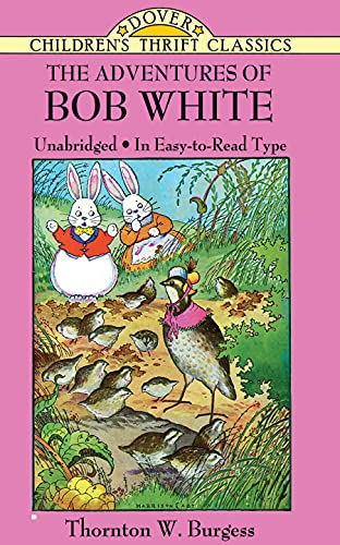 9780486481098: The Adventures of Bob White (Dover Children's Thrift Classics)