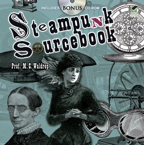 9780486481111: Steampunk Sourcebook (Dover Pictorial Archive)