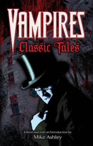9780486481135: Vampires: Classic Tales (Dover Mystery, Detective, Ghost Stories and Other Fiction)
