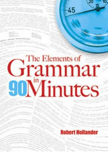 9780486481142: The Elements of Grammar in 90 Minutes