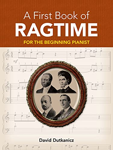 9780486481289: A First Book of Ragtime: 24 Arrangements for the Beginning Pianist with Downloadable MP3s (Dover Music for Piano)